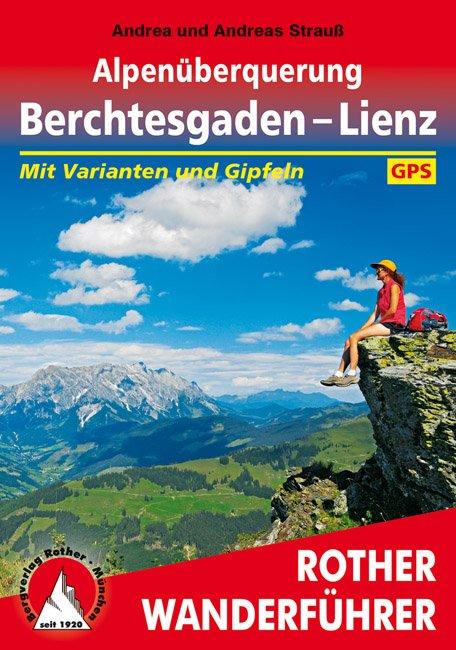 airfreshing_2016_Bergverlag_Rother_Wanderfuehrer_Alpenueberquerung_Berhctesgaden_Lienz