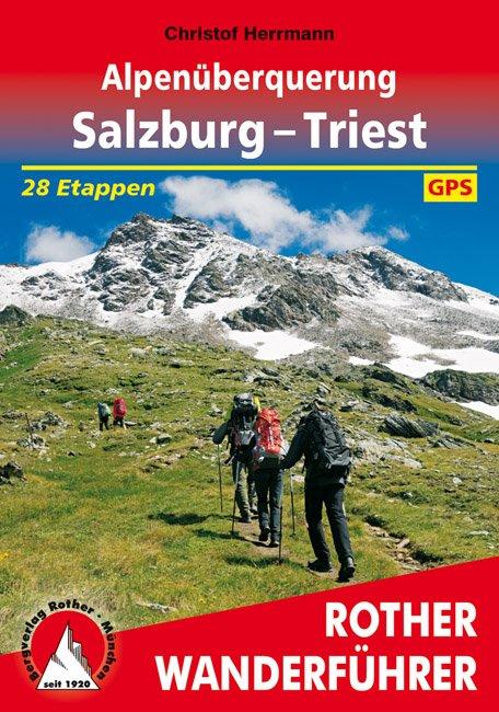 airfreshing_2016_Bergverlag_Rother_Wanderfuehrer_Alpenueberquerung_Salzburg_Triest