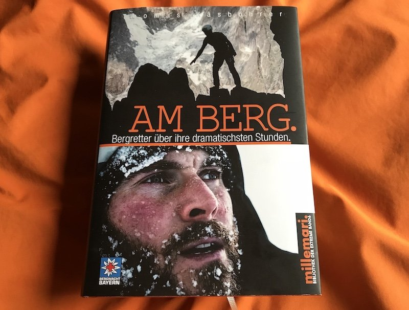 Rezension – millemari. / Thomas Käsbohrer: AM BERG – Bergretter über ihre dramatischsten Stunden.