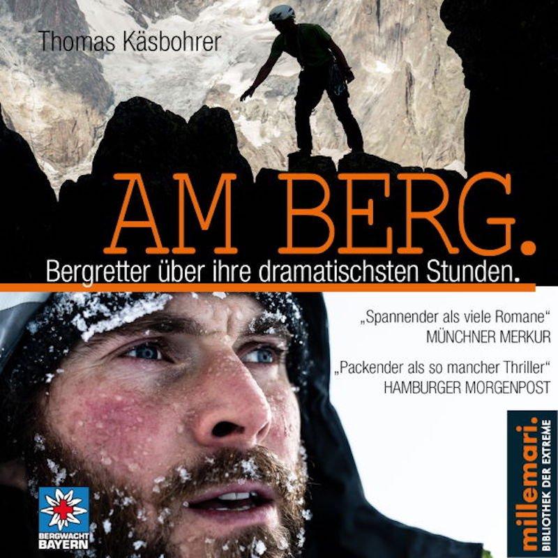 """Rezension – millemari. / Thomas Käsbohrer: """"AM BERG"""" – jetzt auch als spannendes Hörbuch"""