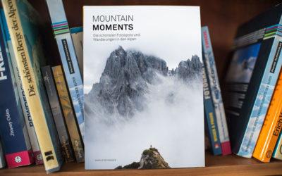 Buchtipp – Marius Schwager: Mountain Moments – den schönsten Fotospots der Alpen auf der Spur